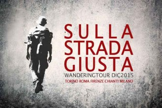 #SullaStradaGiusta | Wandering Tour DIC2015